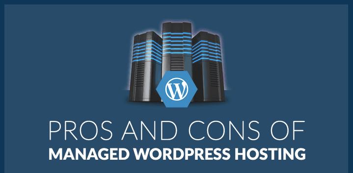 Ưu Điểm Và Nhược Điểm Của Managed WordPress Hosting