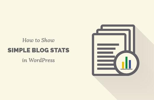 Làm Thế Nào Hiển Thị Số Liệu Thống Kê Trong WordPress
