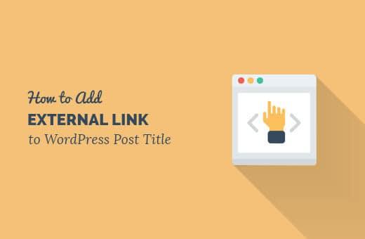 Làm Thế Nào Thêm Link Vào Tiêu Đề trong WordPress