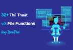thủ thuật file functions trong WordPress