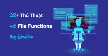 thủ thuật file functions trong WordPress