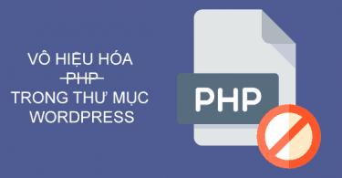 vô hiệu hóa php trong thư mục WordPress