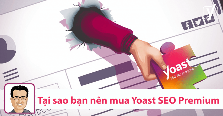 Yoast SEO Premium 11.9 có gì HOT, có đáng để nâng cấp không ?