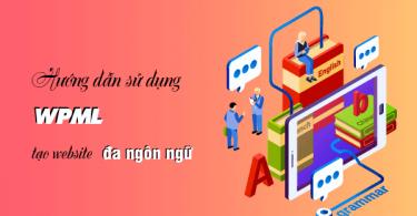 WPML tạo website đa ngôn ngữ