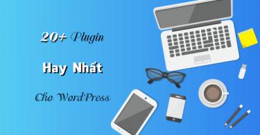 Plugin-hay-nhat-cho-WordPress