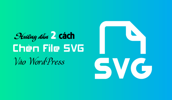 chen-file-svg-vao-wordpress