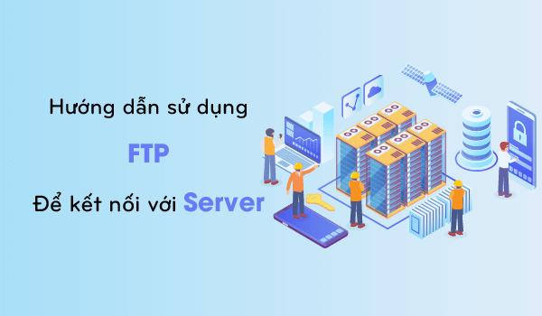 Hướng dẫn sử dụng FTP