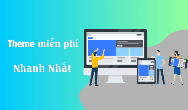 theme-mien-phi-nhanh-nhat (1)