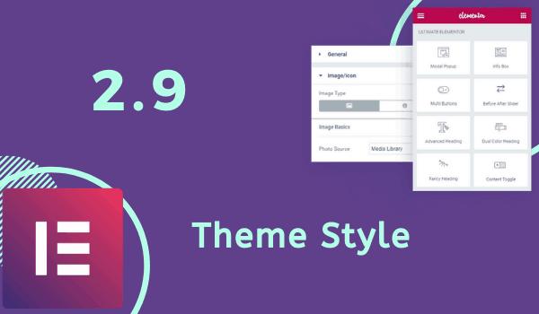 Elementor 2.9 ra mắt thêm tính năng Theme Style