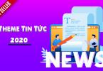 theme-tin-tuc-tot-nhat-2020